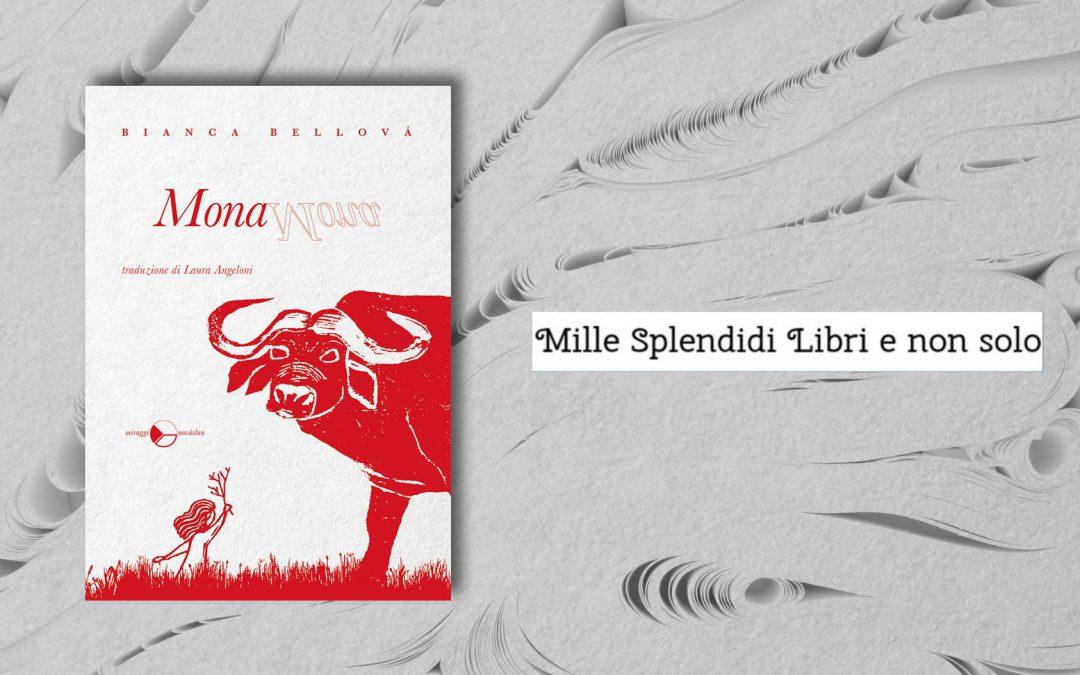 MONA – recensione di Loredana Cilento su Mille Splendidi Libri e non solo