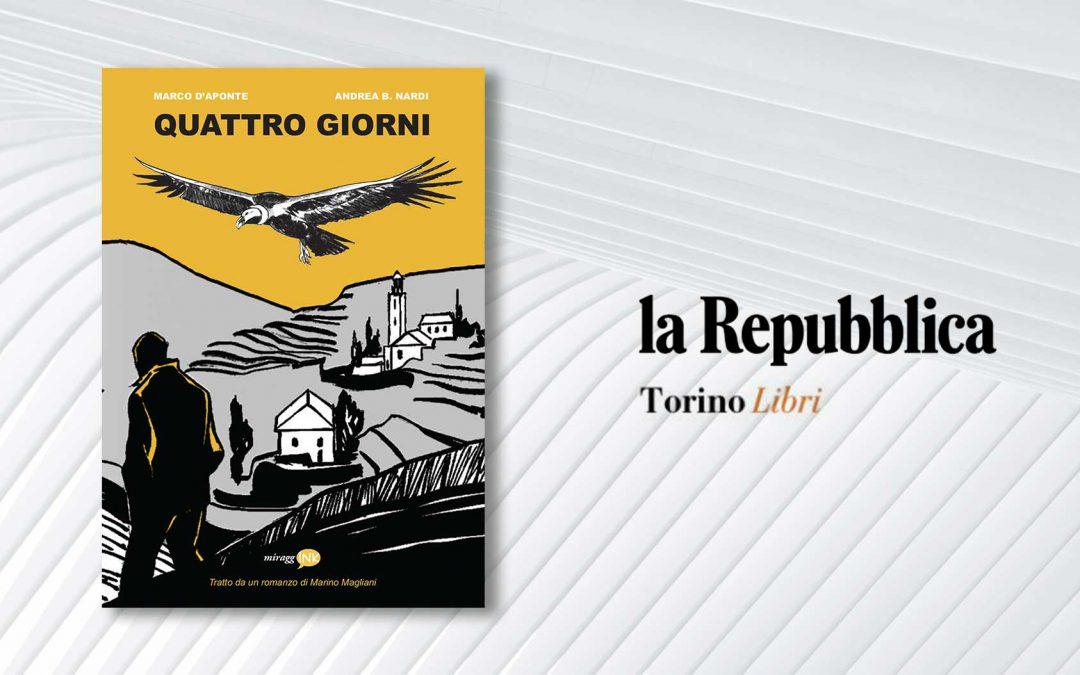 QUATTRO GIORNI – recensione di g.cr. su Repubblica (Torino Libri)