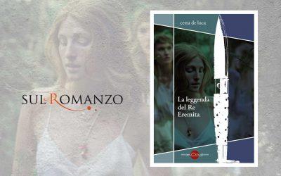LA LEGGENDA DEL RE EREMITA – recensione di Francesco Forestiero su Sul Romanzo