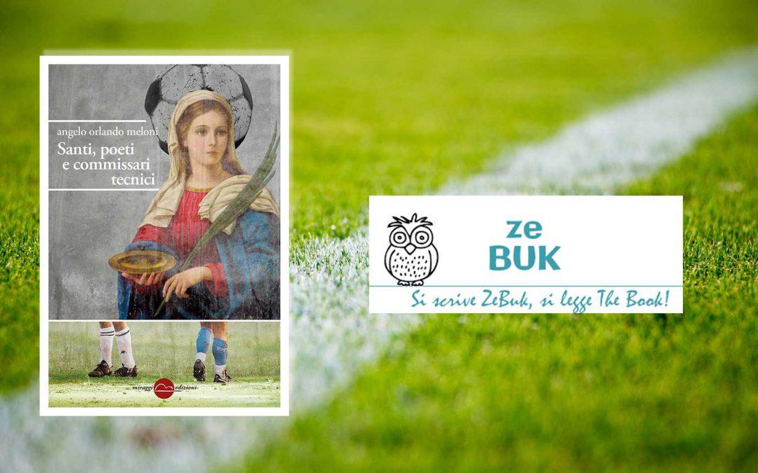 SANTI, POETI E COMMISSARI TECNICI – recensione di Siby su Ze Buk