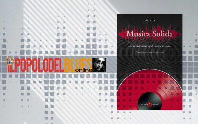 MUSICA SOLIDA – recensione di Marco Sonaglia su Il Popolo del Blues