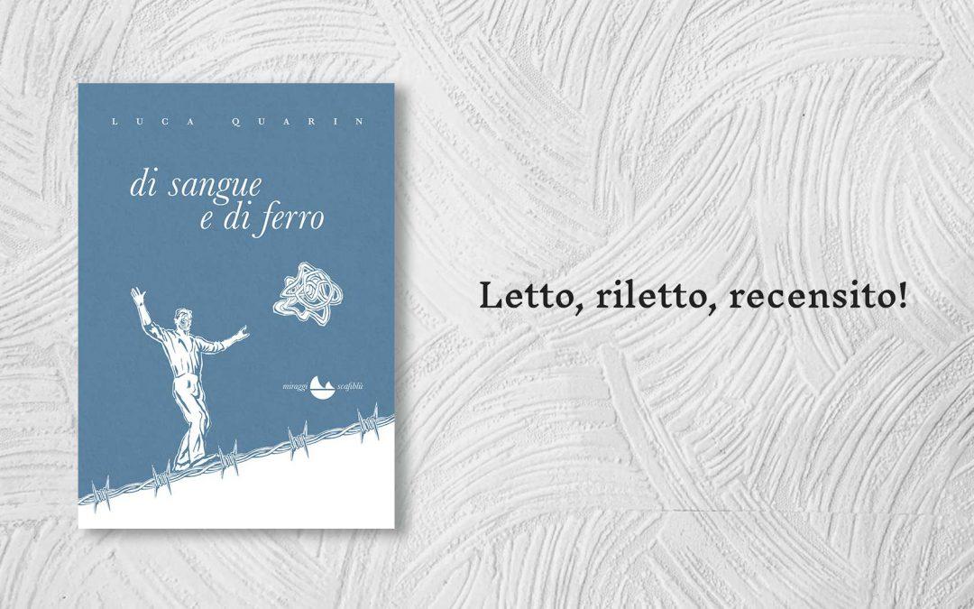 DI SANGUE E DI FERRO – recensione di Anna Cavestri su Letto, riletto, recensito!