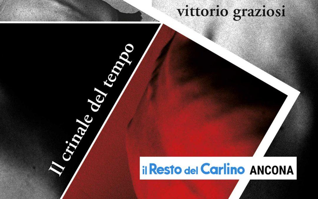 IL CRINALE DEL TEMPO – Il Resto del Carlino Ancona