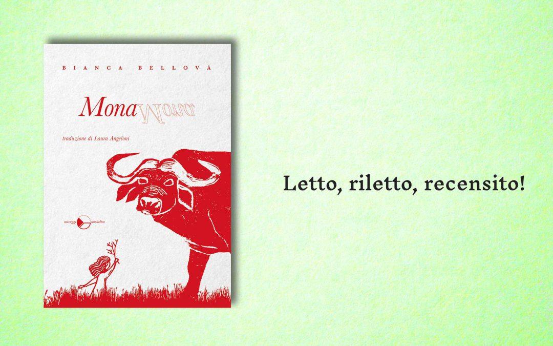 MONA – recensione di Federica Duello su Letto, riletto, recensito!