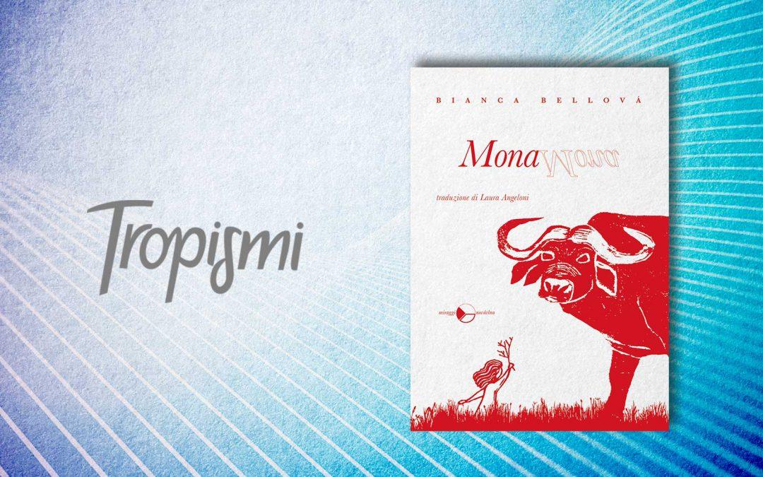 MONA – recensione di Mariangela Lando su Tropismi