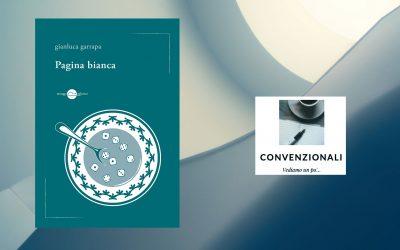 Pagina bianca – recensione di Gabriele Ottaviani su Convenzionali
