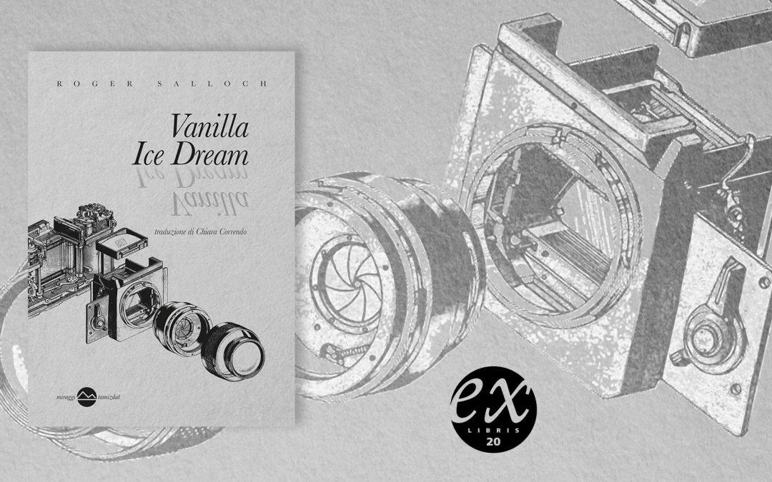 VANILLA ICE DREAM – recensione di Lorena Carella su Exlibris20