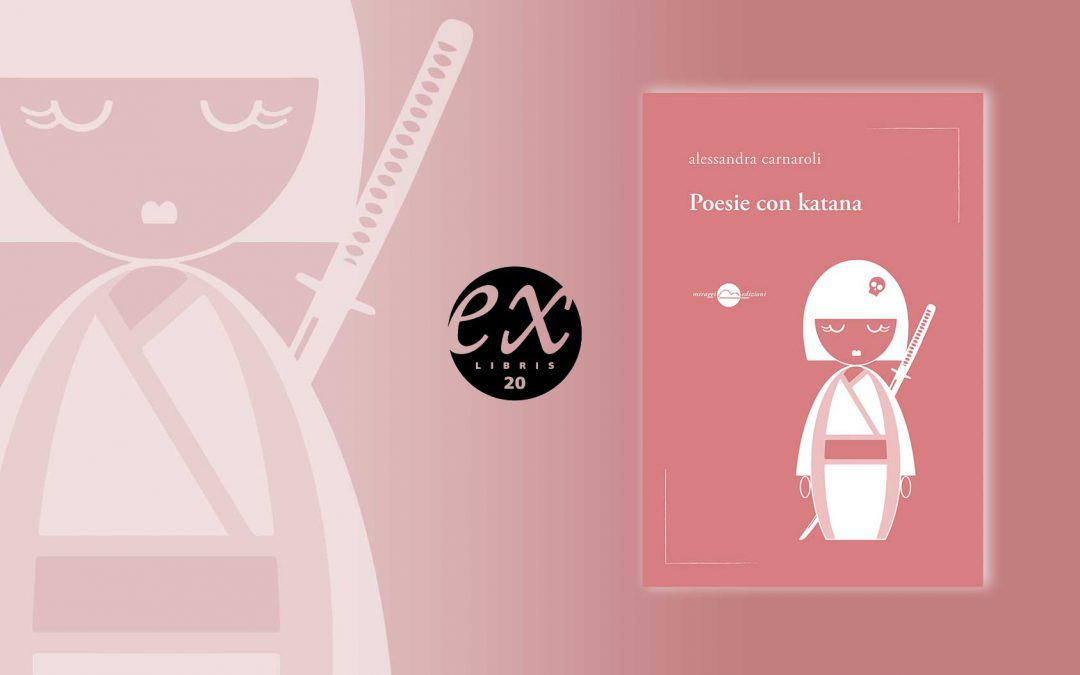 POESIE CON KATANA – recensione di Federico Preziosi su Exlibris20
