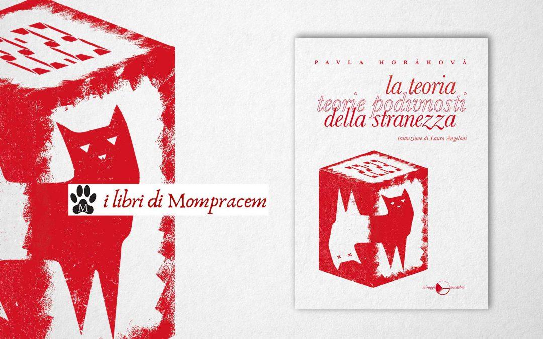 LA TEORIA DELLA STRANEZZA – recensione di Giorgia Gatti su I libri di Mompracem
