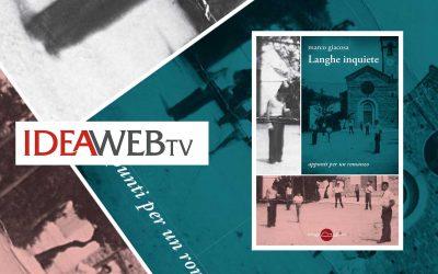 Langhe inquiete – recensione di Raffaele Viglione su IdeaWebtv