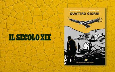 QUATTRO GIORNI – recensione di Bruno Morchio su Il Secolo XIX