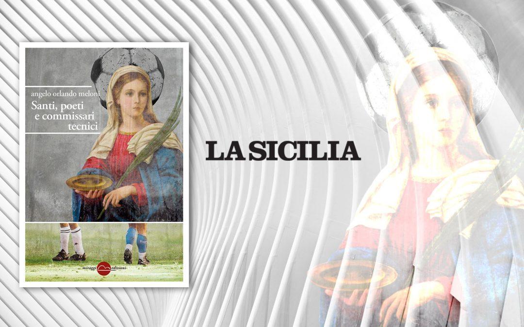 SANTI, POETI E COMMISSARI TECNICI – recensione di Sergio Taccone su La Sicilia