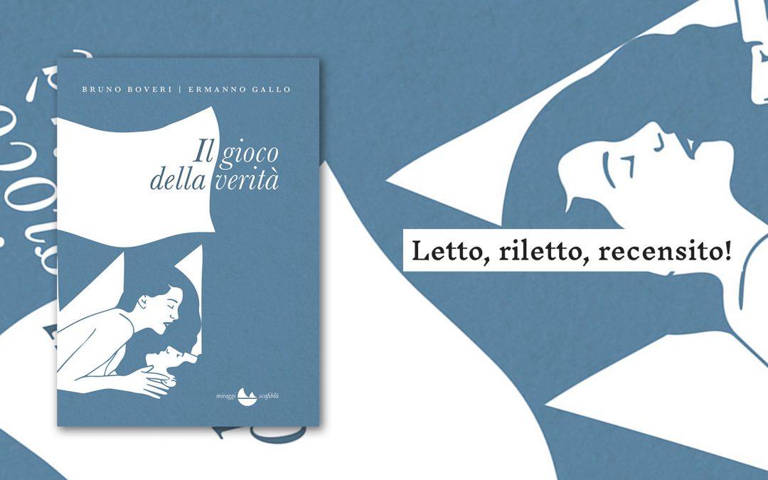 Il gioco della verità – recensione di Anna Cavestri su Letto, riletto, recensito!