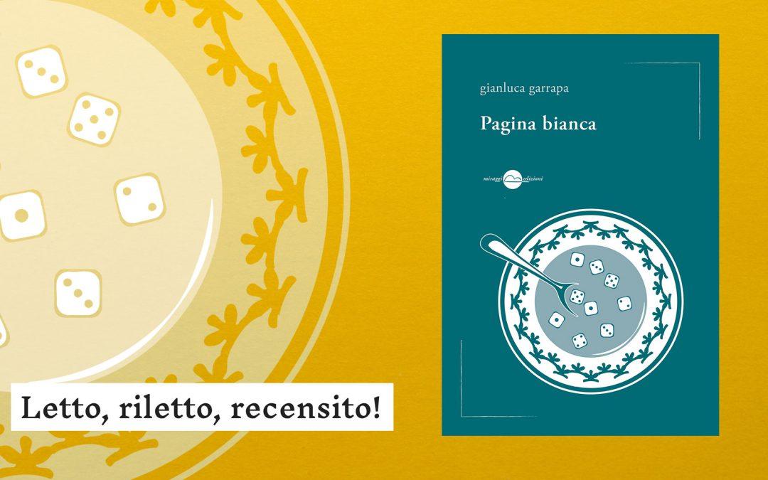 PAGINA BIANCA – recensione a cura di Paolo Pera su Letto, riletto, recensito!