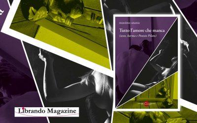 TUTTO L'AMORE CHE MANCA – recensione su Librando Magazine. Nuove penne