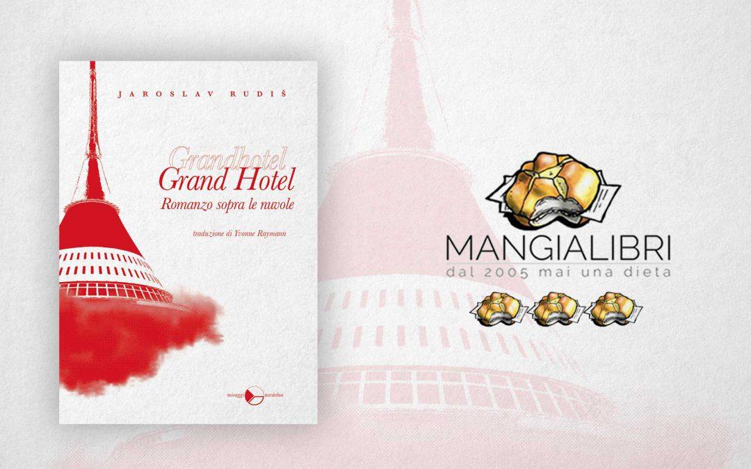 GRAND HOTEL. ROMANZO SOPRA LE NUVOLE – recensione di Renzo Brollo su Mangialibri