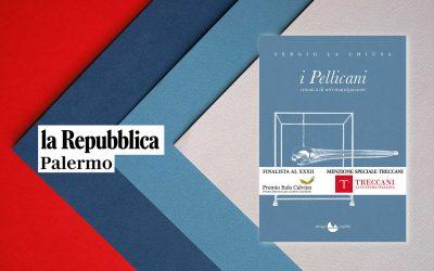 I PELLICANI – recensione di Angelo Di Liberto su La Repubblica di Palermo