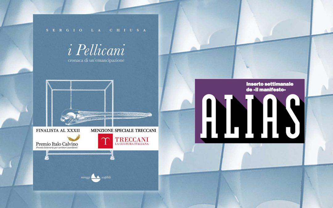 I Pellicani – recensione di Andrea Inglese su ALIAS