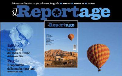 #letterARIA vi suggerisce la lettura de IL REPORTAGE rivista trimestrale di rara cura e bellezza, direttore Riccardo De Gennaro autore di LA REALTÀ PURA
