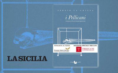 I Pellicani – recensione di Lorenzo Marotta su La Sicilia