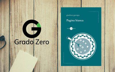 Pagina bianca – recensione di Antonio Francesco Perozzi su Rivista Grado Zero