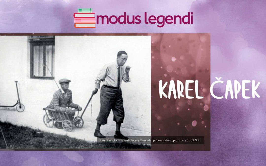Karel Čapek – focus sull'autore ceco del professore Alessandro Catalano su Modus legendi