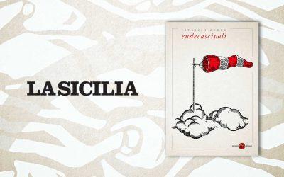 Endecascivoli – Salvatore Massimo Fazio intervista Patrizio Zurru su La Sicilia
