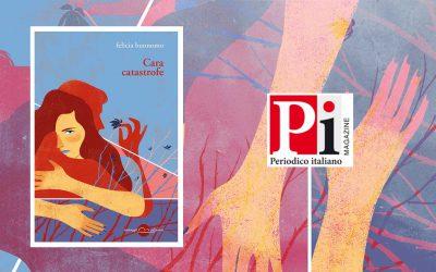 Cara catastrofe – recensione di Giuseppe Lorin su Periodico italiano magazine