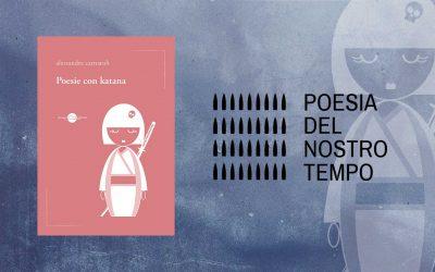 """Poesie con katana – finalista del VI Premio Letterario Internazionale """"Franco Fortini"""""""