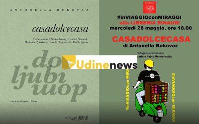 casadolcecasa – presentazione presso la Libreria Einaudi di Udine (Laura Fonovich)