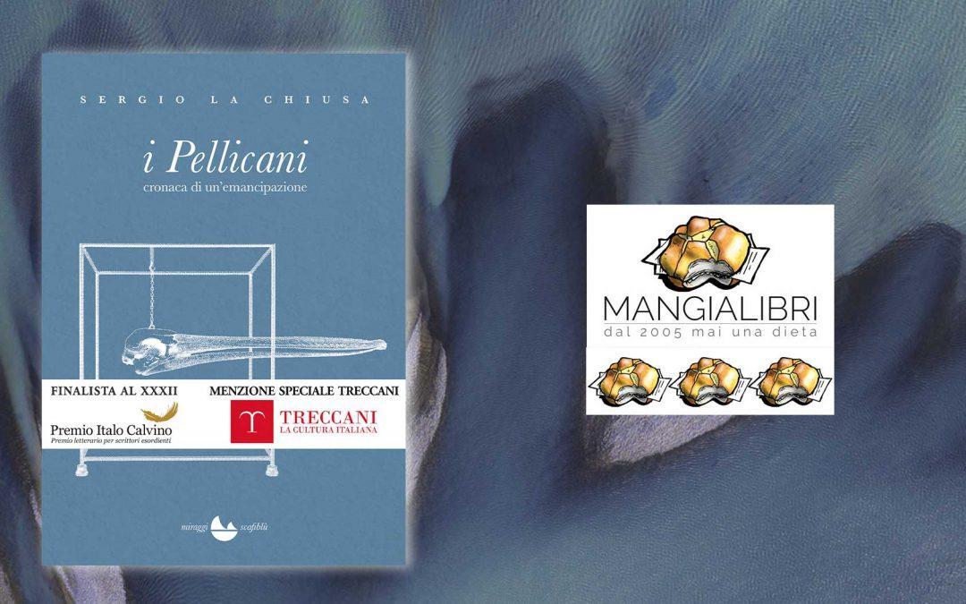 I Pellicani – recensione di Raffaella Romano su Mangialibri