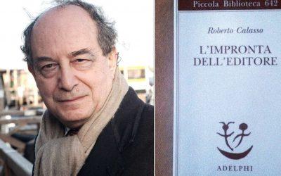 """""""Andandosene altrove"""" Roberto Calasso lascia un grande insegnamento e un invito per il futuro."""
