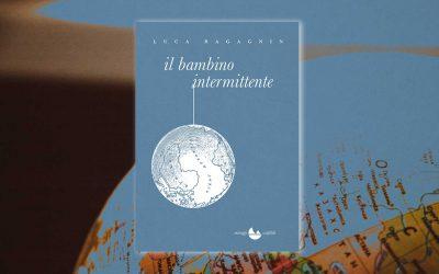 Il bambino intermittente – recensione di Dario Voltolini