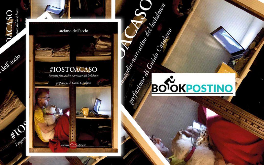 Iostoacaso – recensione di Sante Altizio su Bookpostino